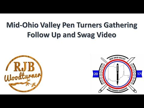 Mid-Ohio Valley Pen Turners Gathering Follow Up