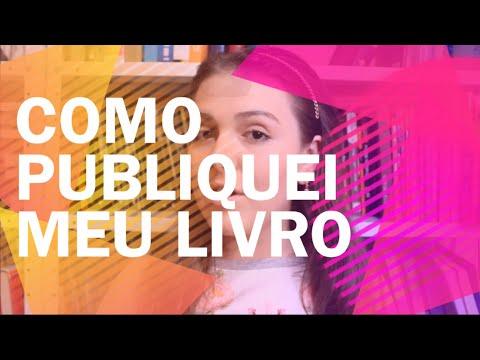 COMO PUBLIQUEI MEU LIVRO   Iris Figueiredo