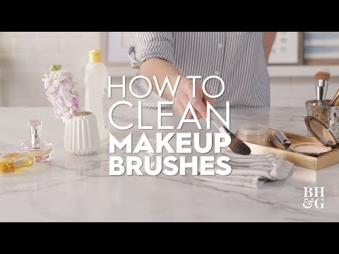 How To Clean Makeup Brushes | Basics | Better Homes & Gardens