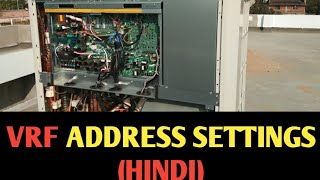 VRF ADDRESS SETTINGS (HINDI) HOW TO SET ADDRESS OF VRF UNITS  !! AC & R TECH
