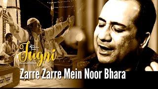 Zarre Zarre Mein Noor Bhara – Jugni | Clinton Cerejo | Rahat Fateh Ali Kha …