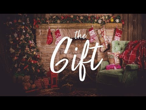The Gift - Part 1
