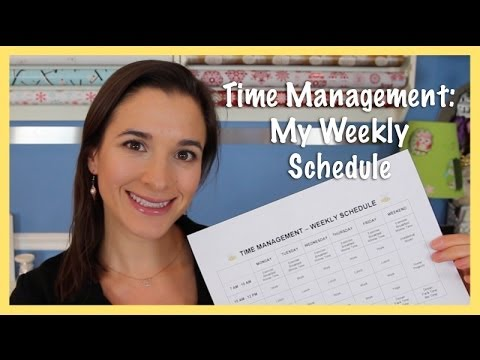 Time Management My Weekly Schedule