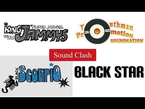 King Jammys vs Black Scorpio vs Youthman Promotion vs Black Star.