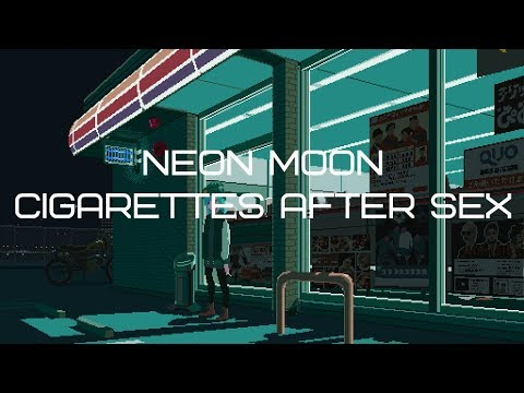 Neon Moon - Cigarettes After Sex (LYRICS) Mp3