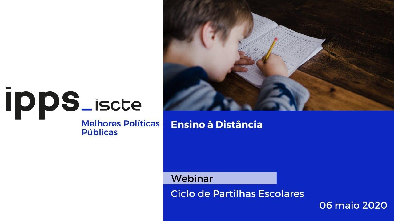 Ciclo de Partilhas Escolares   Webinar Ensino à Distância