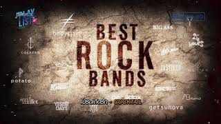 Best Rock Bands [ สุดยอดวงร็อคไทย ] bodyslam , Cocktail , POTATO , BIG ASS