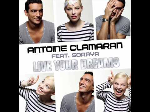 Клип Antoine Clamaran - Live Your Dreams - Radio Edit