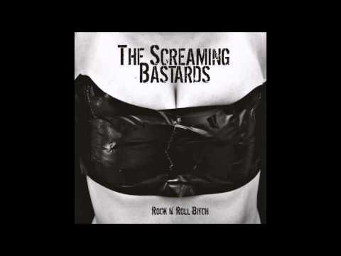 The Screaming Bastards - Scream (Like A Bastard)