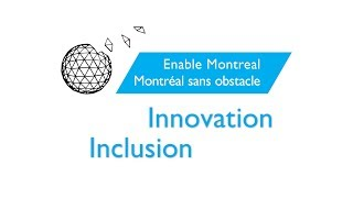 Montréal sans obstacle : concevoir une ville accessible