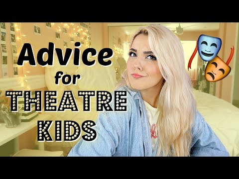 Advice for Musical Theatre Performers & Actors