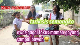 Download lagu Kopi Dangdut | Asyik Banget Nih Goyangannya mamen Tarik Sis Semongko Awas Gagal fokus 😂