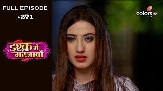 Ishq Mein Marjawan - 3rd October 2018 - इश्क़ में मरजावाँ - Full Episode