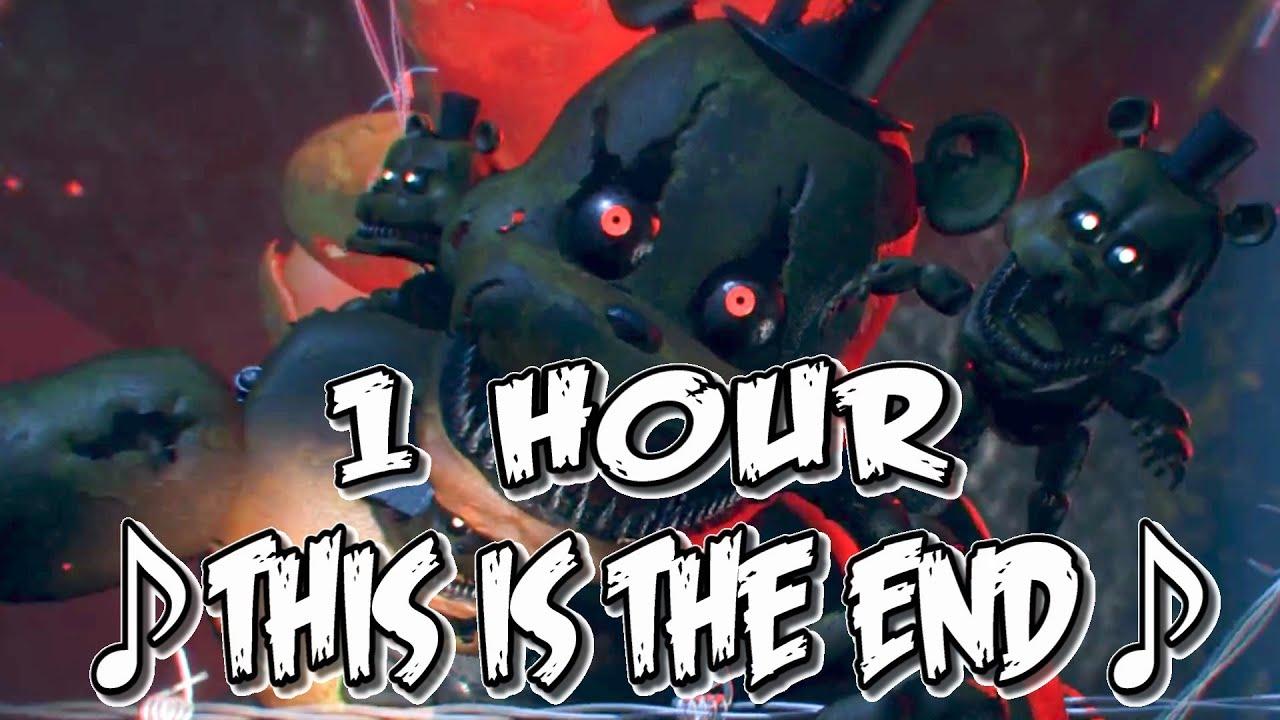 This Is The End-1hour (NateWantsToBattle)[FNaF ANIMATED LYRIC VIDEO] FNaF 4  Song