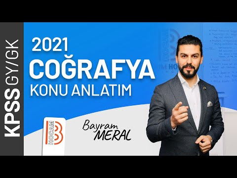 26)KPSS Coğrafya - Türkiye'de Sanayi - Bayram MERAL (2021)