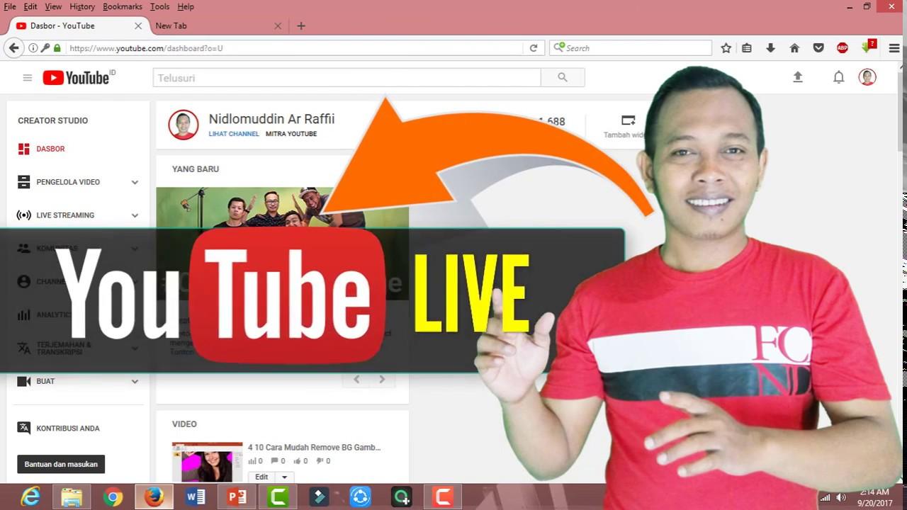 Cara Live Streaming Youtube Di Pc Live Streaming Youtube Dengan