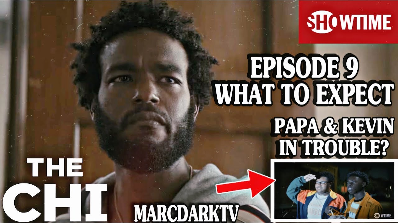 Download THE CHI SEASON 4 EPISODE 9 WHAT TO EXPECT!!!