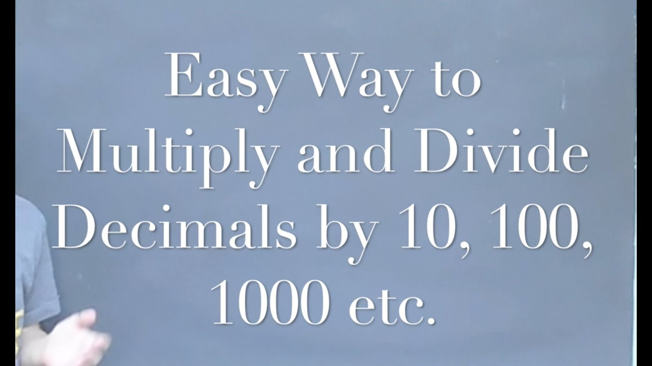 Easy Way To Multiply And Divide Decimals By 10 100 1000 Etc