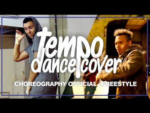 Chris Brown - Tempo | Dance Cover | Choreography Official (Dance Like Chris Brown)