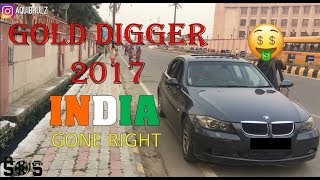 """GOLD DIGGER""  PRANK IN INDIA 2017 [] Prank Gone Too Far"