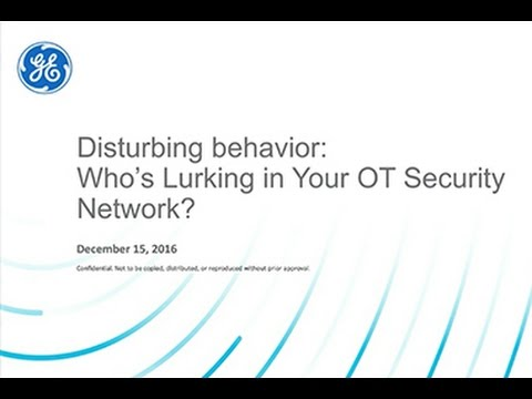 Cyber Security Webinar:  Who's Lurking in Your OT Security Network