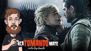 Acá Tomando Mate y Hablando del Final de Game Of Thrones