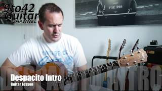 How to play Despacito Intro Guitar Lesson Tutorial Luis Fonsi, Daddy Yankee ft. Justin Bieber