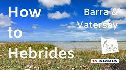 How to Hebrides 6 -  Barra and Vatersay