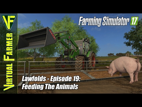 Let's Play Farming Simulator 17 - Lawfolds, Episode 19: Feeding the Animals