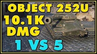World of Tanks | Object 252U - 6 Kills - 10.1K Damage