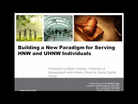 Webinar: Building a New Paradigm for Serving HNW and UHNW Individuals