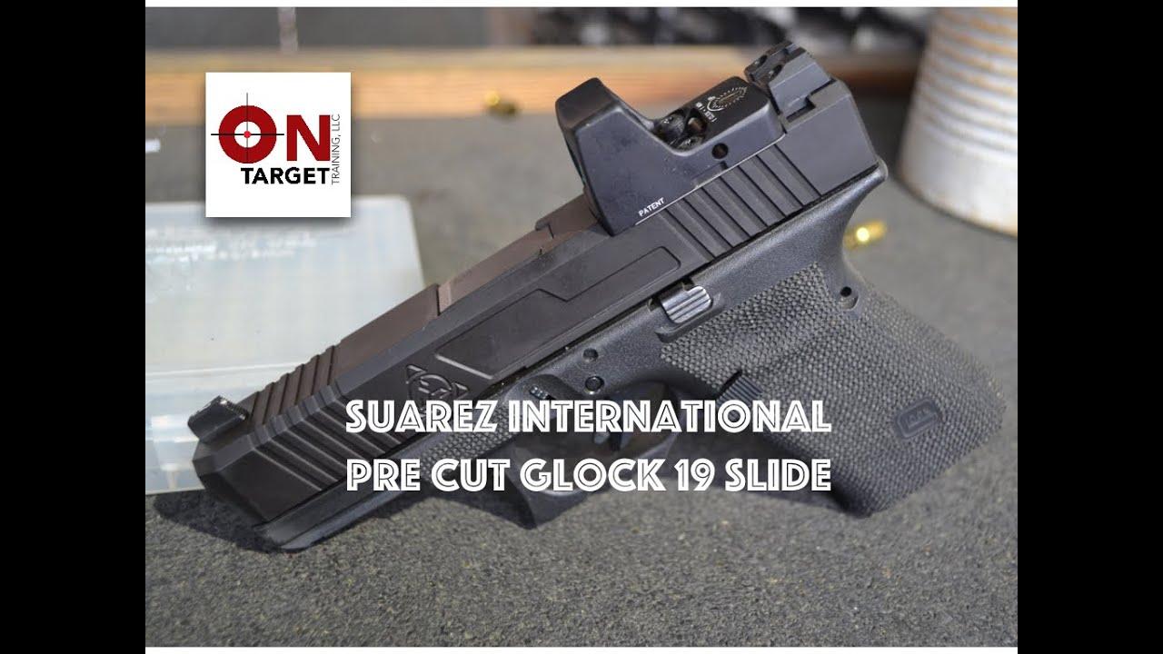 Suarez International Pre Cut G19 Slide