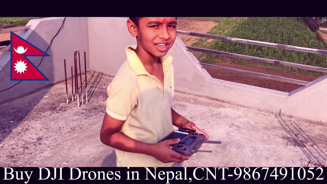 Buy DJI Drones in Nepal - 9 Years Old Nepali Boy Flies Drone like a Pro Pilot фотки