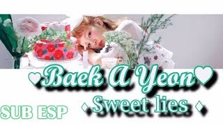 Baek A Yeon – Sweet lies (Feat. The Barberettes) [Sub español] ( Lyrics)