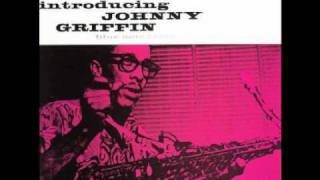 Johnny Griffin / It