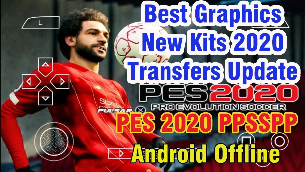 Best Camera For Youtube 2020 PES 2020 PPSSPP Camera PS4 Android Offline 600MB Best Graphics New