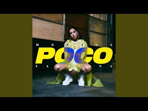 Melisa Carolina - Poco