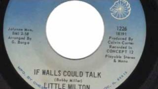 IF WALLS COULD TALK - LITTLE MILTON