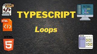 Typescript - Loops