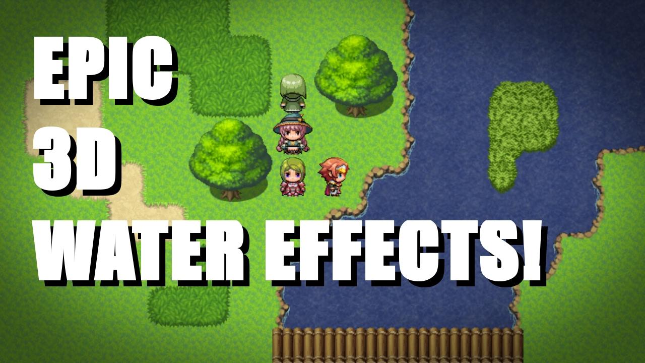 RPG Maker MV: EPIC 3D WATER! by TheUnproPro
