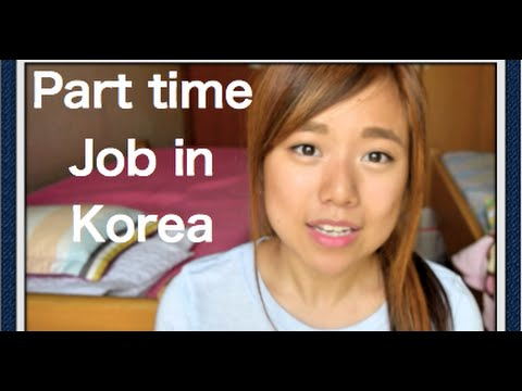 Part Time Jobs in Korea for International Students (Seoul Na