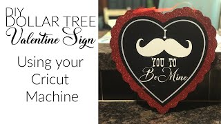 DIY Dollar Tree Sign, Learn To Design with Design Space, DIY Cricut Sign