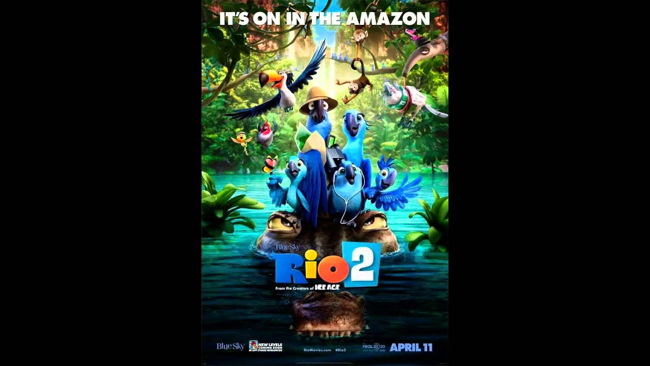 Rio 2 Soundtrack Track 6 It39s a Jungle Out Here