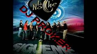 LA NOCHE MIX (SIGUEME) DJ PROKER.-