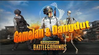PUBG [ALAN WALKER ON MY WAY COVER] GAMELAN & DANGDUT VERSION BY AJI WASESA