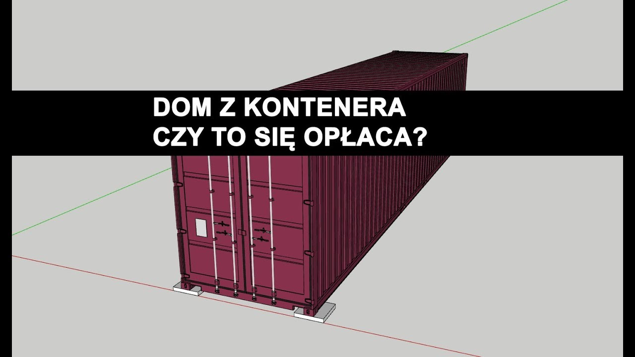 Dom z kontenera, dom z kontenerów morskich. Część 1