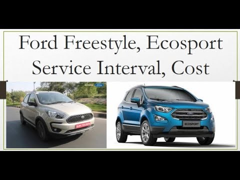 Ford Freestyle, Ecosport Service Maintenance Cost Review