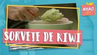 Sorvete de kiwi | Rodrigo Hilbert | Tempero de Família