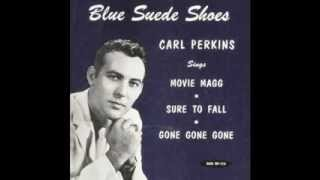 Carl Perkins -  Gone Gone Gone  (Rare
