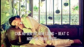 BEAT - CÂU HÒ BÊN BỜ HIỀN LƯƠNG - Phối Chuẩn - Hay - Dùng sáo C5